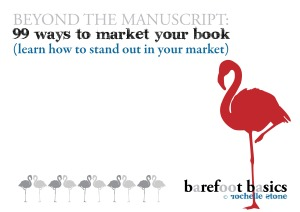 99 Ways to Market Your Book - Barefoot Basics