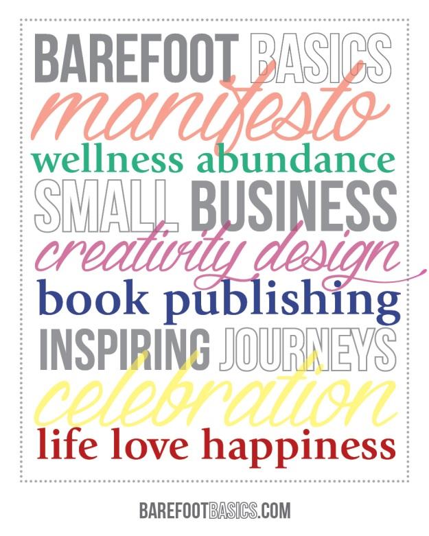Barefoot Basics Manifesto