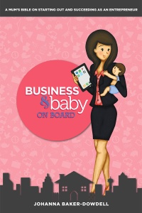 Business & Baby on Board with Joanna Baker-Dowdell