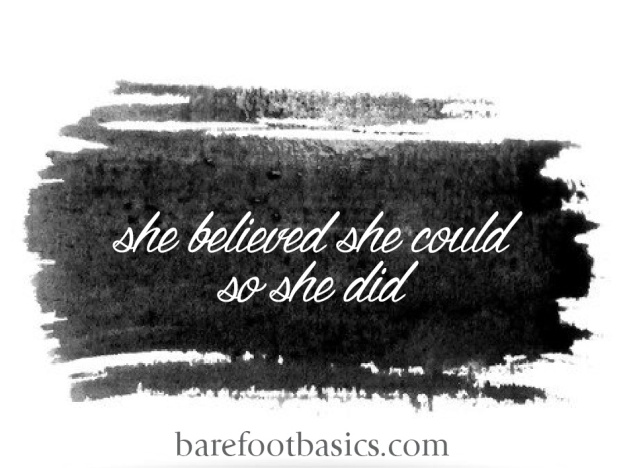 Barefoot Basics - She Believed