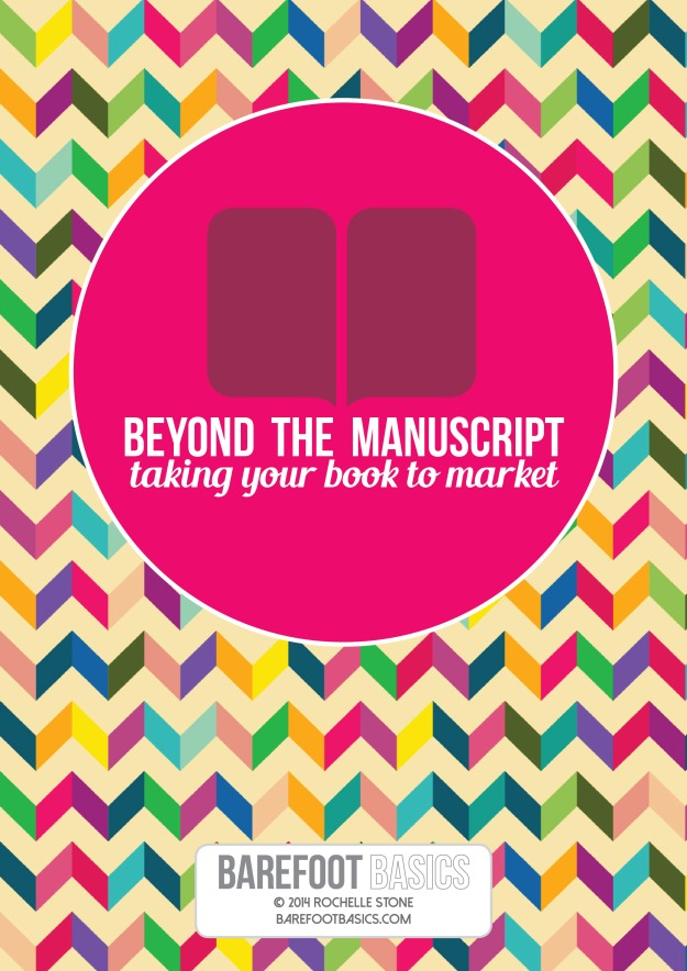 Barefoot Basics Beyond the Manuscript June 2014